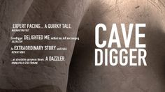 VIDEO ON DEMAND RELEASE WEDNESDAY, FEB 5 at  http://www.cavediggerdocumentary.com