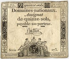 Assignat de 15 sols. Assignat: paper bill issued in France as currency from 1789 to 1796, during the French Revolution.