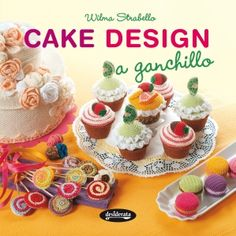 Cake design a ganchillo - http://www.conmuchagula.com/2014/12/23/cake-design-a-ganchillo/?utm_source=PN&utm_medium=Pinterest+CMG&utm_campaign=SNAP%2Bfrom%2BCon+Mucha+Gula