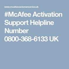 #McAfee Activation Support Helpline Number 0800-368-6133 UK