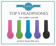 best toddler headphones 2016