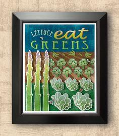 Kitchen decor, eat greens, typographic poster, whimsical, healthy lifestyle, farmer's market, digital print, illustration,   8 x 10 print