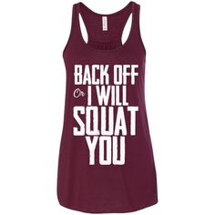 Back Off I Will Squat You
