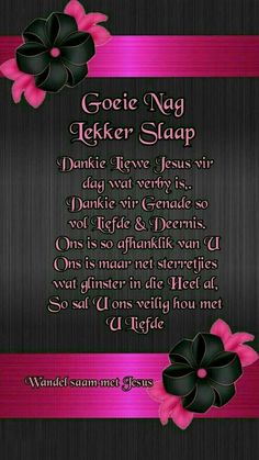 Evening Greetings, Afrikaanse Quotes, Goeie Nag, Good Night Messages, Goeie More, Good Night Sweet Dreams, Poems, African Fashion, Lilac