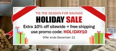 Holiday Sale - Save an extra 10% off sitewide + free shipping on every order!