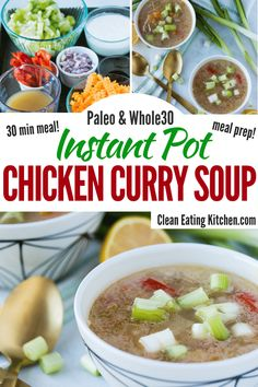 Instant Pot Chicken Curry Soup & Gluten-Free) – Clean Eating Kitchen This Instant Pot Chicken Curry Soup is a delicious, easy recipe that is perfect for paleo, and gluten-free diets. Paleo Recipes, Real Food Recipes, Soup Recipes, Instant Pot Pressure Cooker, Pressure Cooker Recipes, 30 Min Meals, Easy Meals, Chicken Curry Soup, Healthy Soup