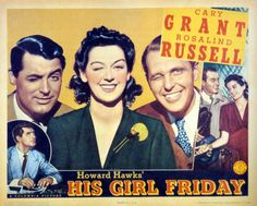 Jejum de amor (His girl friday, 1940, USA), de Howard Hawks