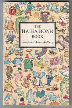 The Ha Ha Bonk Book, by Janet and Allan Ahlberg