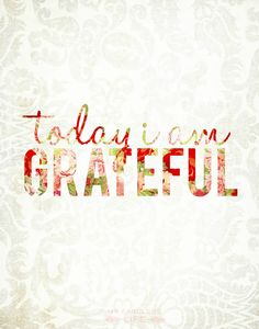 My Fabuless Life: Today I Am Grateful {Printable}