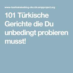 101 Türkische Gerichte die Du unbedingt probieren musst!