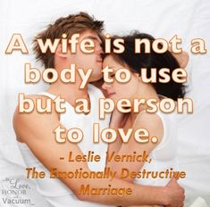 Great quote from Leslie Vernick--you should not be used in your marriage.