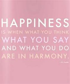 .I've always said happiness is when you want what you've got :)