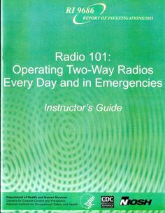 Radio 101: Operating Two-Way Radios Every Day and in Emergencies