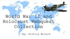 This great lesson plan collection includes over 30 internet based activities covering World War II and the Holocaust. My students enjoy these webquests and have become very engaged in them. My students ask more questions and using the internet is always more exciting than reading from a textbook.