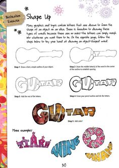 Art Prompt: Draw letters in their shape from the book Creative Illustration and Beyond Creatively use text to take on the shape of an object. Perfect for middle school ages students for a one day art project learning graphic design. Art Sub Lessons, Drawing Lessons, Drawing Projects, Art Sub Plans, Art Lesson Plans, Arte Elemental, Graphic Design Lessons, Graphic Design Projects, Classe D'art