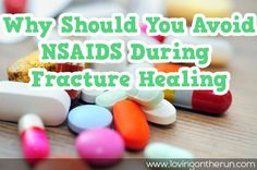 Why Avoid NSAIDS During Stress Fracture Healing - Reasons why to avoid ibuprofen, aspirin, and other NSAIDS during fracture healing and possibly muscle recovery.