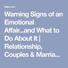 Warning Signs of an Emotional Affair...and What to Do About It | Relationship, Couples & Marriage Therapy - Jacksonville Florida