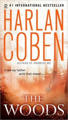 The Woods by Harlan Coben,  All of his books are worth reading. This was especially good, never figured it out until the end.  He's a 10 star author.