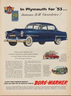 """1953 PLYMOUTH vintage print advertisement """"Cranbrook -- Model Year 1953"""" ~ In Plymouth for '53 ... famous B-W Overdrive! Working together, Borg-Warner and the Chrysler Corporation now make available in Plymouth cars the gas economy and many other advantages of this advance-type transmission. ~"""
