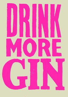 Drink More Gin print  How cute above a bar cart!