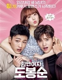 Strong Woman Do Bong Soon drama,  .interesting plot.Ji Soo is too hot, but the funny scenes are a litle bit tooooo funny