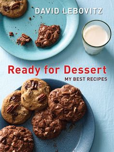 Ready for Dessert - featuring my favorite desserts - is now in paperback!