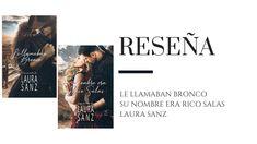 Reseña: Bronco y Rico Salas de Laura Sanz - Pirra Smith Polaroid Film, Blog, Movies, Movie Posters, Western Movies, Two Sisters, Romance Novels, Libros, Films