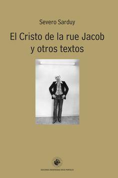 #recomiendo #ensayo #ElCristo #SeveroSarduy @EdicionesUdp @wgiselle #RomeroBarea para revista @resonancias_org https://romerobarea.wordpress.com/2015/07/14/severo-sarduy-el-cristo-de-la-rue-jacob/ …