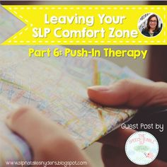 Leaving your SLP comfort zone: Push In Therapy (a guest post by The Speech Bubble SLP)