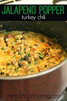 Jalapeno Popper Turkey Chili | Without a doubt, the best chili recipe there is! http://www.fantasticalsharing.com/2014/01/jalapeno-popper-turkey-chili.html