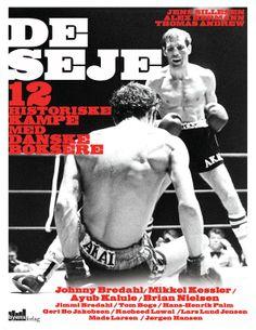 De seje - 12 historiske kampe med danske boksere af Jens Sillesen, Alex Hermann & Thomas Andrew