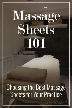 Choosing the Best Massage Sheets for Your Practice