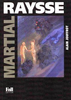 Martial Raysse par Alain Jouffroy