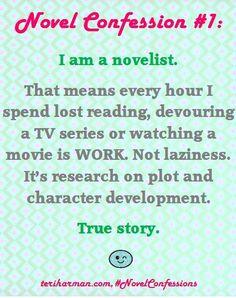 I am a novelist...