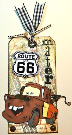 tamera - Plays Well With Paper: Tow Mater Tag