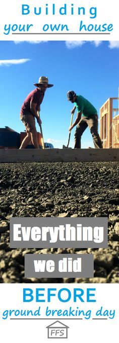 building your own house, everything we did before ground breaking day. bonus checklists so you know when you are really ready