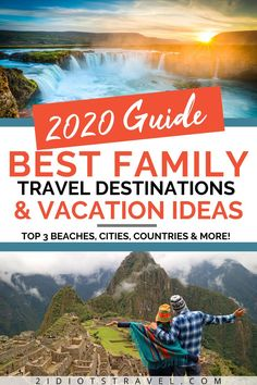 Need some family travel destinations and vacation ideas for 2020? Click here to see 2 idiots travels' top beaches, cities and countries that are also great for kids!  #FamilyTravelDestinations #KidFriendlyTravel #TravelingWithKidsDestinations #FamilyVacationIdeas