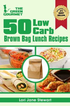 Low Carb Recipes - 50 Low carb lunches
