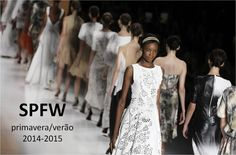 LindonaRem- Comunidade da Moda : SPFW 2014 e 2015...Chiques e elegantes!