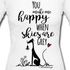 You make me happy Langarm-Shirt Shirt Shop, T Shirt, You Make Me Happy, Special People, Lovers Art, Special Gifts, Prince, Friends, How To Make