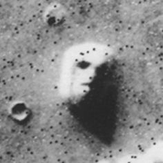 The famous face on Mars photo, taken by the Viking I orbiter in 1976. Photos from subsequent expeditions have proven it to be a trick of the light. Or, maybe that's just what they want us to believe.