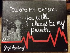 """Grey's Anatomy TV Show """"You're My Person"""" Hand-Painted Acrylic Canvas"""