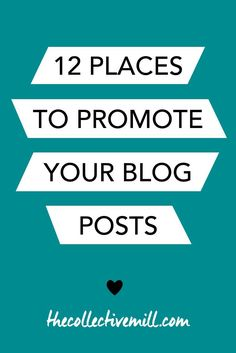 12 Places to Promote Your Blog Posts