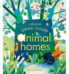 Peep Inside Animal Homes by Anna Milbourne