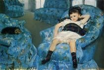 Mary Cassatt Little Girl in a Blue Armchair  1878 Impressionism Created art to show the private lives of women and also liked to show the bond between mothers and their children