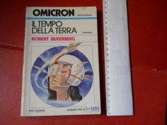 Libro fantascienza IL TEMPO DELLA TERRA Robert Silverberg OMICRON n°1