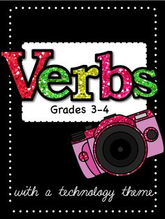 Verb Unit (with a technology theme!) Over 40 pages long. Worksheets, Anchor Charts, Game Boards, I Have...Who Has? Game, Task Cards, and answer keys for everything! Grades 3-5.