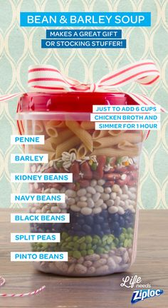 This recipe for bean and barley soup includes penne pasta as well as kidney, navy, black, split pea, and pinto beans. Each ingredient looks great layered in a holiday Ziploc® Twist 'n Loc container. J (Ingredients In A Jar Recipe) Mason Jar Meals, Mason Jar Gifts, Meals In A Jar, Mason Jars, Gift Jars, Beans And Barley, Barley Soup, Fall Soup Recipes, Jar Recipes
