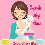 Free Kindle Book -  [Mystery & Thriller & Suspense][Free] Cupcake Shop Clues