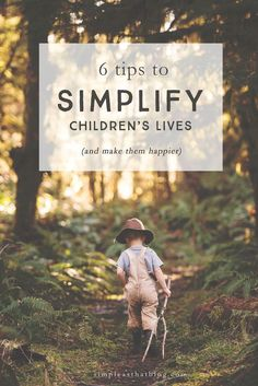Simplicity is a powerful tool that shows our kids unconditional love, strengthens our parent-child connection and makes us happy.